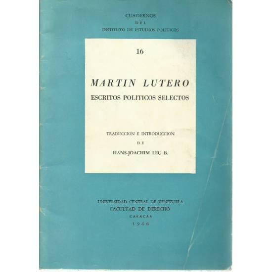 Martin Lutero Escritos políticos selectos