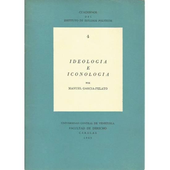Ideología e Iconología por Manuel García-Pelayo