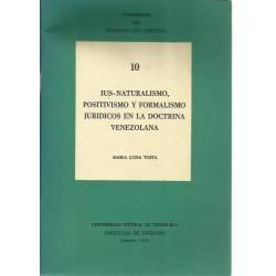 Ius-naturalismo positivismo y formalismo jurídicos en la doctrina venezolana