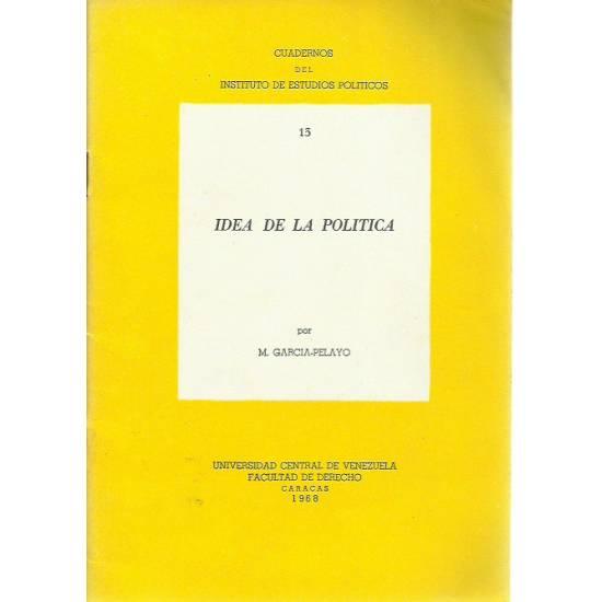 Idea de la política por Manuel García-Pelayo