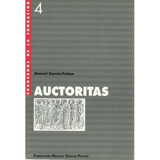 Auctoritas por Manuel García-Pelayo