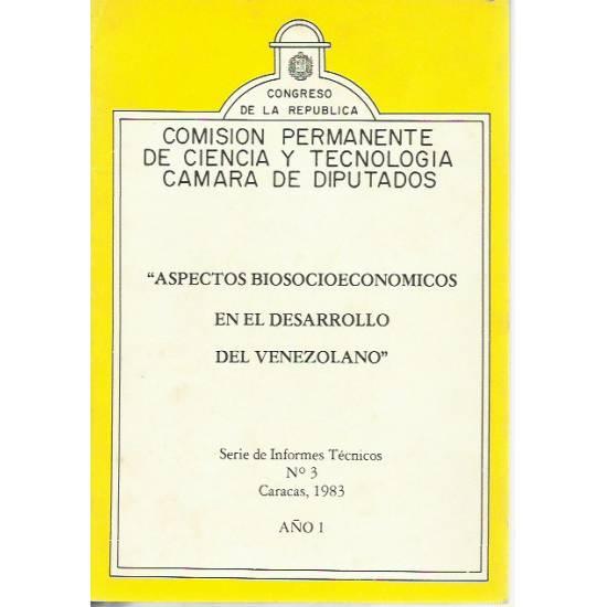 Aspectos biosocioeconómicos en el desarrollo del venezolano