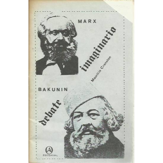 Debate imaginario entre Marx y Bakunin