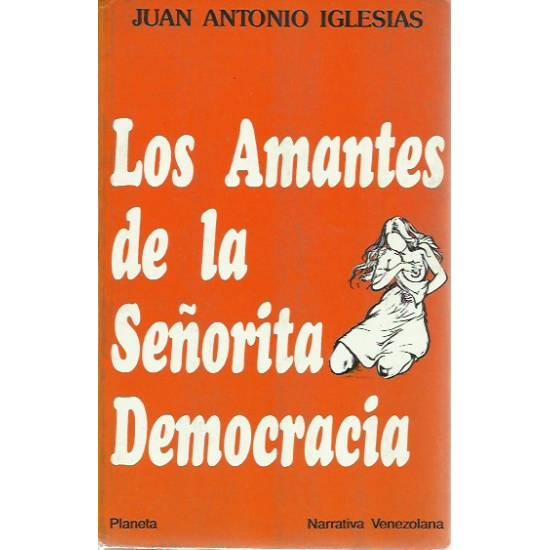 Los amantes de la señorita democracia