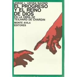 El progreso y el reino de Dios en la obra de Teilhard de Chardin
