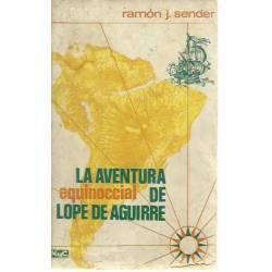 La aventura equinoccial de Lope de Aguirre