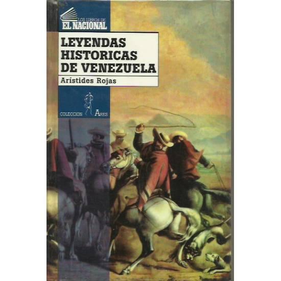 Leyendas historicas de Venezuela