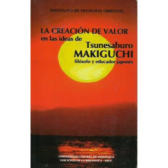 La creación de valor en las ideas de Tsunesaburo Makiguchi