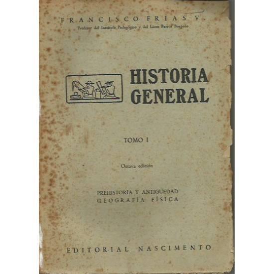 Historia General (3 tomos) Francisco Frías