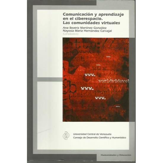 Comunicación y aprendizaje en el ciberespacio Las comunidades virtuales