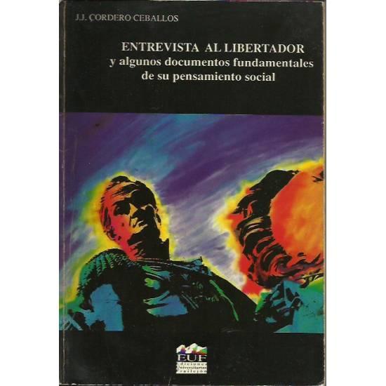 Entrevista al Libertador