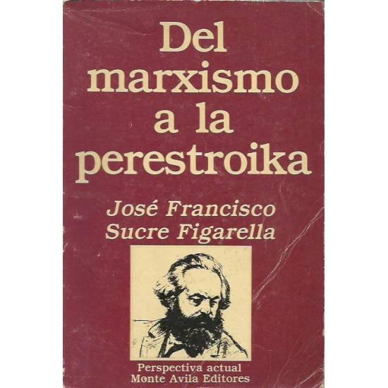 Del marxismo a la perestroika