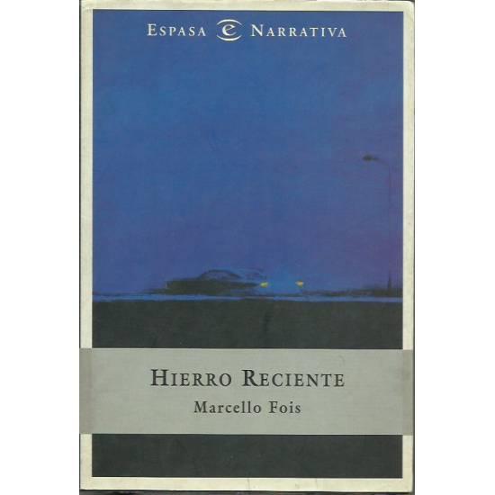 Hierro reciente (novela)