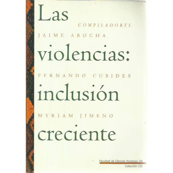 Las violencias Inclusion creciente