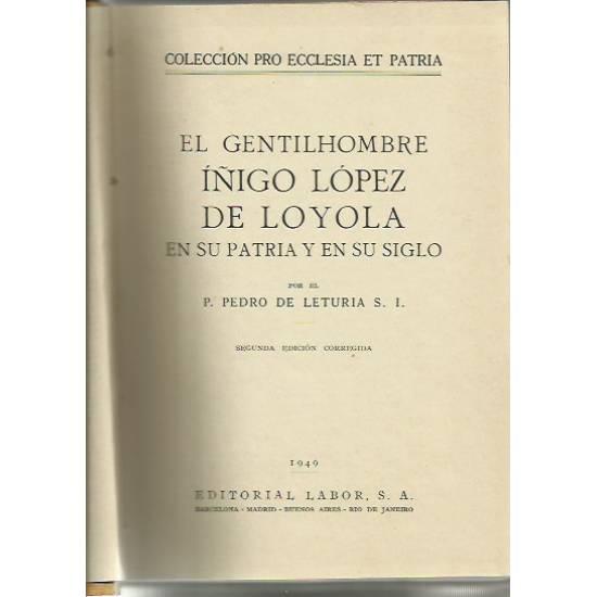 El gentilhombre Iñigo Lopez de Loyola