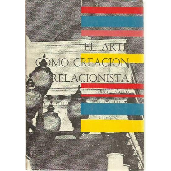 El arte como creación relacionista