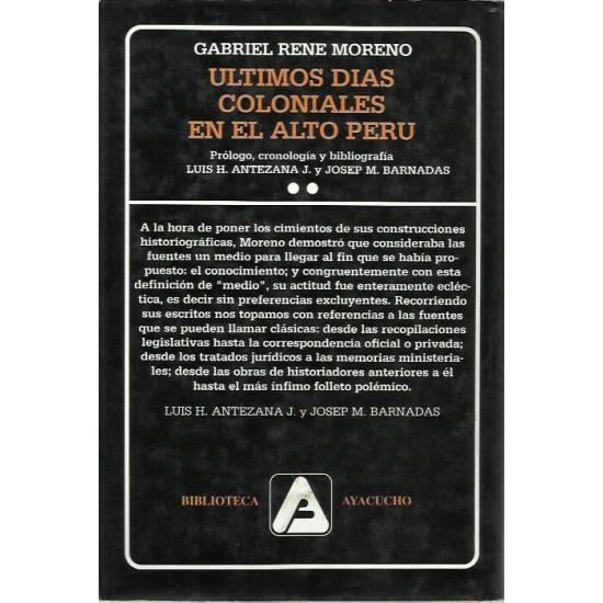Ultimos días coloniales en el Alto Perú (tomo 2)