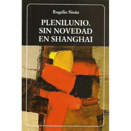 Plenilunio Sin novedad en Shanghai (novela)