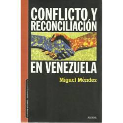 Conflicto y reconciliacion en Venezuela