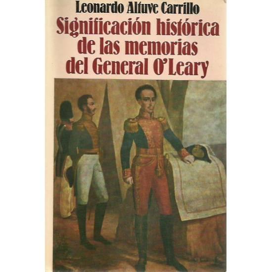 Significacion historica de las memorias del general O Leary
