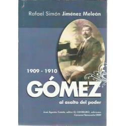 Gomez al asalto del poder
