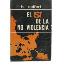El si de la no violencia