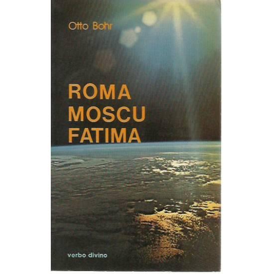 Roma Moscú Fátima