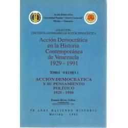 Acción Democrática en la historia contemporánea de Venezuela 1929-1991 (2 vol)