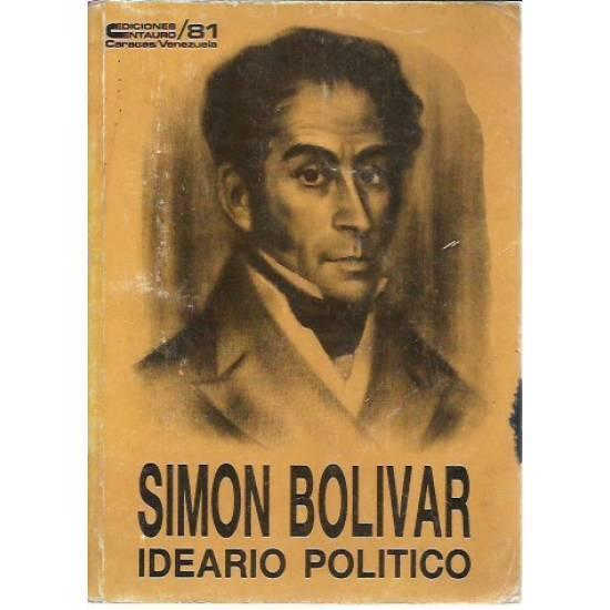 Ideario político Simón Bolívar
