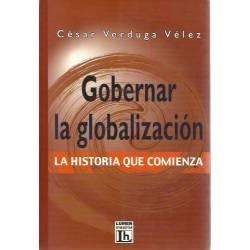 Gobernar la globalización La historia que comienza