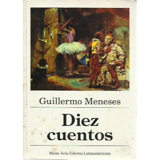 Diez cuentos Guillermo Meneses