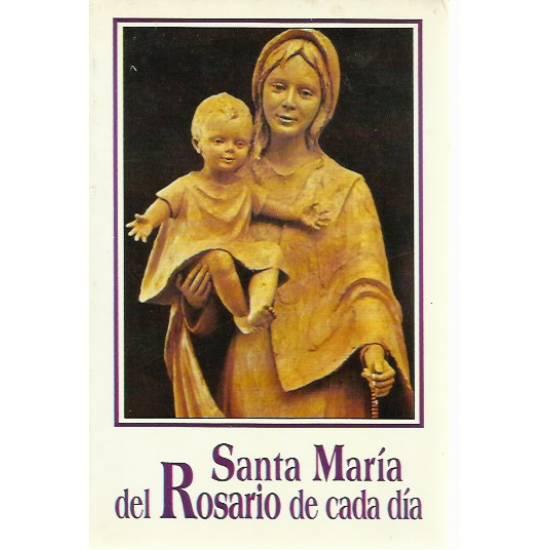 Santa María del Rosario de cada día