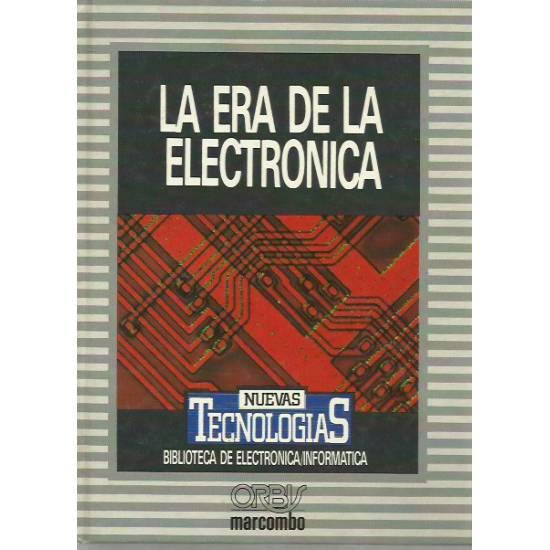 La era de la electrónica