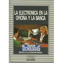 La electrónica en la oficina y la banca