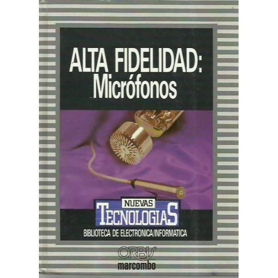 Alta fidelidad Microfonos