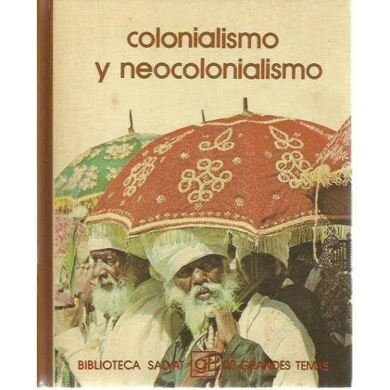 Colonialismo y neocolonialismo