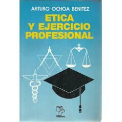 Etica y ejercicio profesional