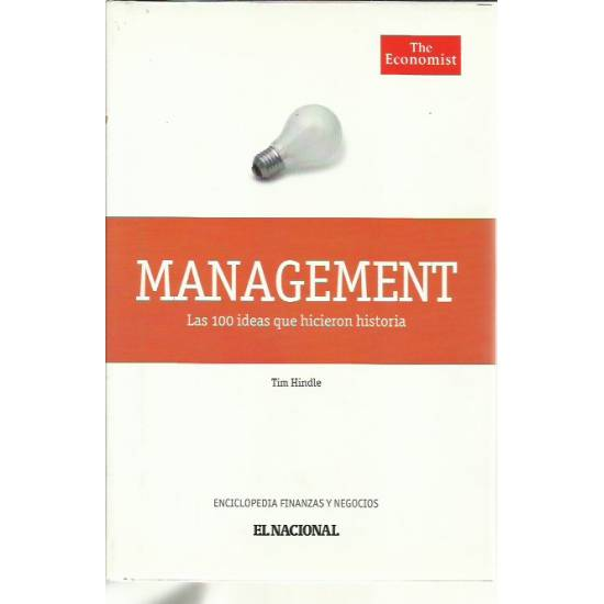 Management Las 100 ideas que hicieron historia