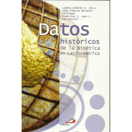 Datos históricos de la bioética Latinoamericana