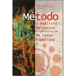 Método y análisis holístico e interpretación de casos bioéticos