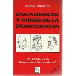 Decadencia y crisis de la democracia