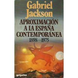 Aproximación a la España contemporánea 1898-1975