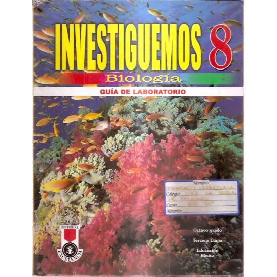Biología Investiguemos 8 grado Guía de laboratorio