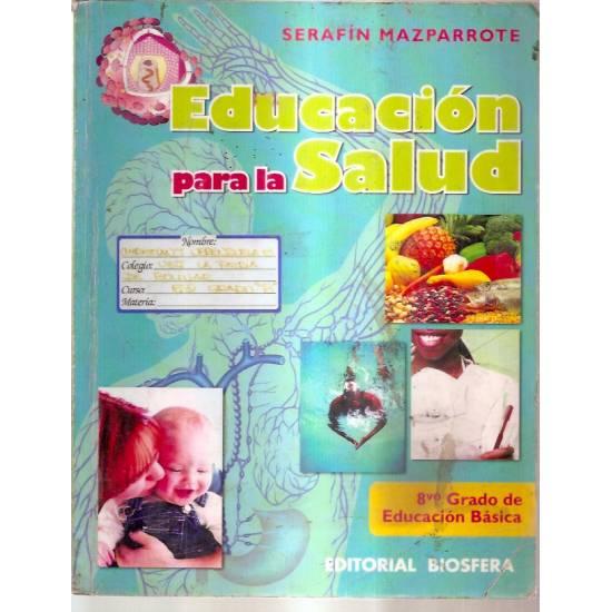Educación para la salud 8 grado