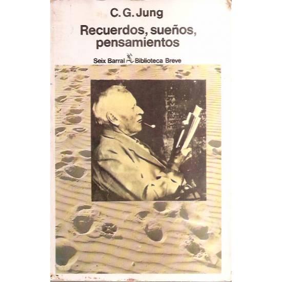 Recuerdos sueños pensamientos C G Jung