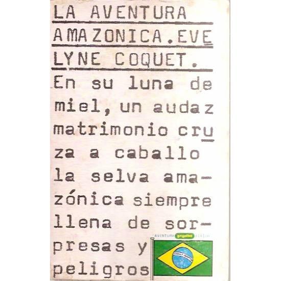 La aventura amazónica Evelyne Coquet
