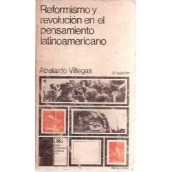 Reformismo y revolución en el pensamiento latinoamericano