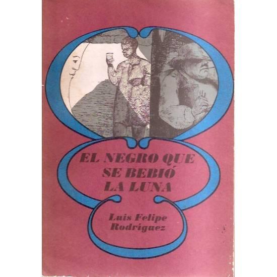 El negro que se bebió la Luna (novela)
