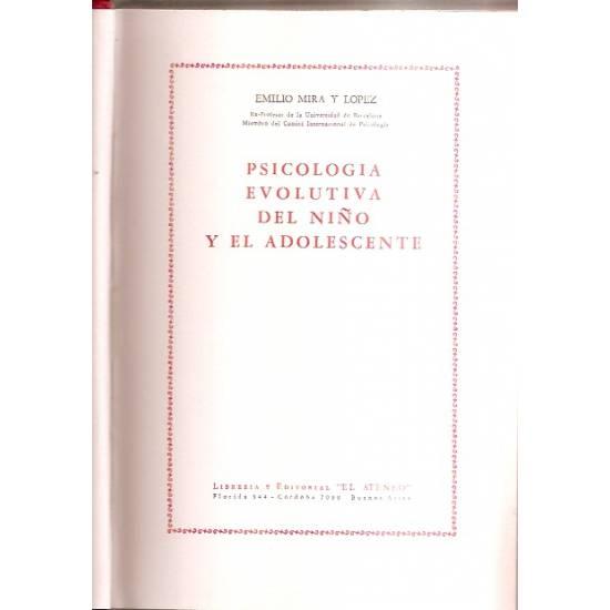 Psicologia evolutiva del niño y del adolescente Emilio Mira y Lopez