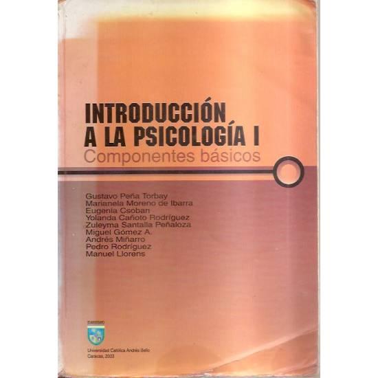 Introducción a la Psicología I Componentes basicos